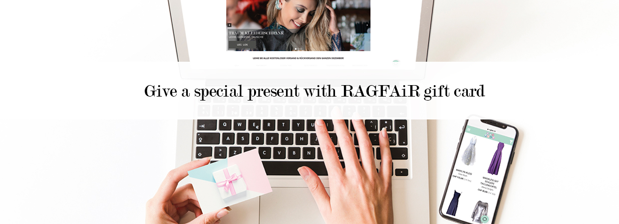 Give a present with RAGFAiR gift card for rent fashion